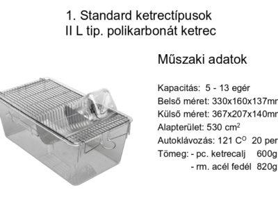 II L. tip polikarbonát ketrec